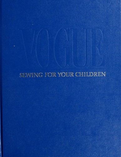 Vogue sewing for your children by Anne Marie Soto