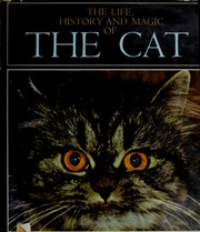 Cover of: The life, history, and magic of the cat | Fernand MГ©ry