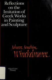 Cover of: Reflections on the imitation of Greek works in painting and sculpture