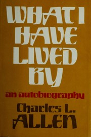 Cover of: What I have lived by