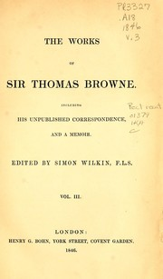 Cover of: The works of Sir Thomas Browne | Thomas Browne