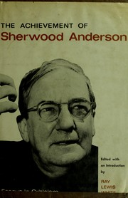 Cover of: The achievement of Sherwood Anderson | Ray Lewis White