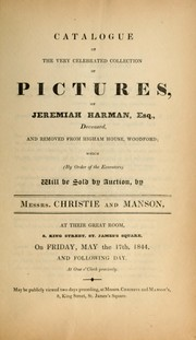 Cover of: Catalogue of the very celebrated collection of pictures of Jeremiah Harman, Esq. ... | Christie & Manson