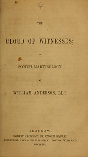 Cover of: The cloud of witnesses, or, Scotch martyrology