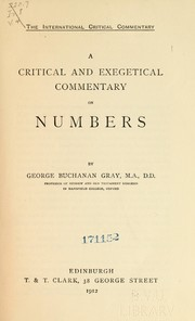 Cover of: A critical and exegetical commentary on Numbers | George Buchanan Gray
