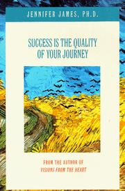Cover of: Success is the Quality of Your Journey