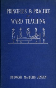 Cover of: The principles and practice of ward teaching