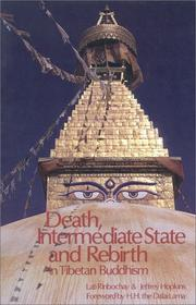 Cover of: Death, intermediate state and rebirth in Tibetan Buddhism | Dbyaṅs-can-dga'-ba'i-blo-gros A-kya Yoṅs-'dzin.