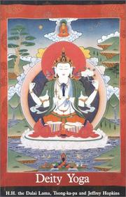 Cover of: Deity yoga: in action and performance tantra