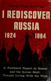 Cover of: I rediscover Russia. | Isaac Don Levine