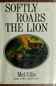 Cover of: Softly roars the lion