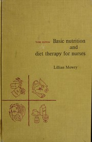 Cover of: Basic nutrition and diet therapy for nurses