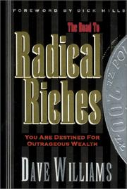 Cover of: The road to radical riches