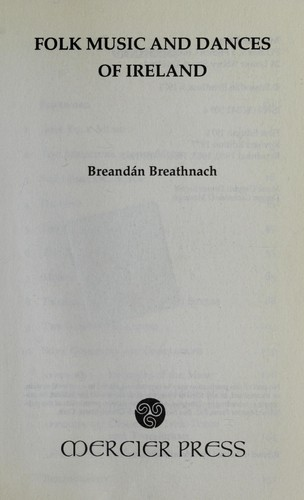 Folk music and dances of Ireland by Breandán Breathnach