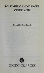 Cover of: Folk music and dances of Ireland | Breandán Breathnach