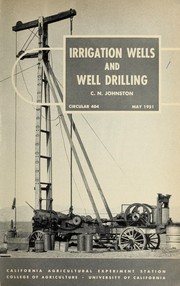 Cover of: Irrigation wells and well drilling