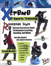 Cover of: Xtreme Sports Training-Renegade Style