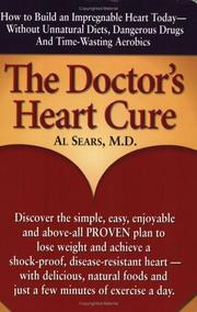 Cover of: The Doctor's Heart Cure, Beyond the Modern Myths of Diet and Exercise