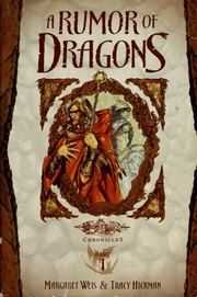 Cover of: A rumor of dragons: Dragons of Autumn Twilight, Vol. 1 (Dragonlance Chronicles, Part 1)