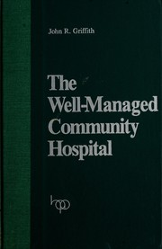 Cover of: The well-managed community hospital