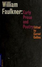 Cover of: William Faulkner: early prose and poetry