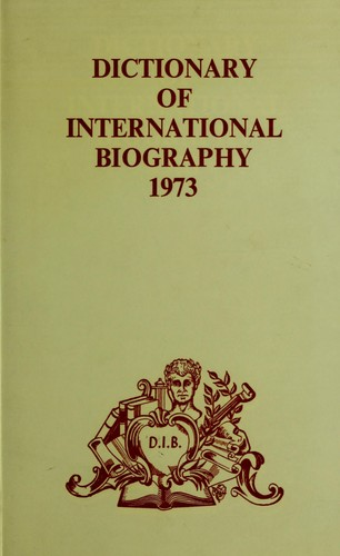Dictionary of international biography. by Ernest Kay