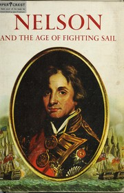 Cover of: Nelson and the age of fighting sail