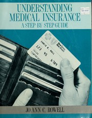 Cover of: Understanding medical insurance | Jo Ann C. Rowell