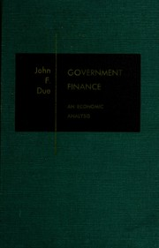 Cover of: Government finance, an economic analysis
