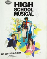 Cover of: High School Musical: The Essential Guide | Catherine Saunders