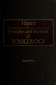 Cover of: Principles and methods of toxicology |