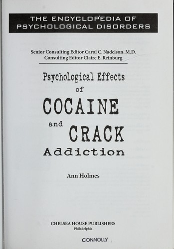 Psychological effects of cocaine and crack addiction by Ann Holmes