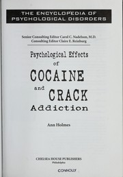Cover of: Psychological effects of cocaine and crack addiction | Ann Holmes