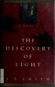 Cover of: The discovery of light | J. P. Smith