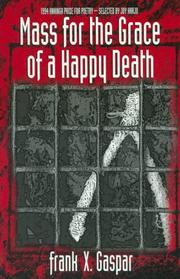 Cover of: Mass for the grace of a happy death