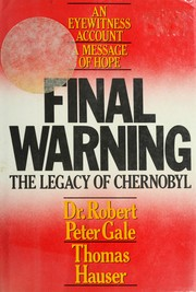 Cover of: Final warning | Robert Peter Gale
