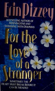 Cover of: For the love of a stranger