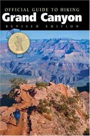 Official guide to hiking the Grand Canyon by Scott Thybony