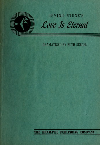 Irving Stone's Love is eternal by Perry, Ruth