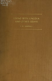 Cover of: Living with Lincoln, and other essays