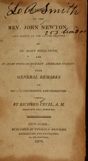 Cover of: Memoirs of the Rev. John Newton, late rector of the United Parishes of St. Mary Woolnoth, and St. Mary Woolchurch Haw. Lombard Street