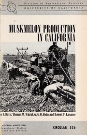 Cover of: Muskmelon production in California