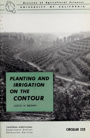 Planting and irrigation on the contour by Lloyd N. Brown