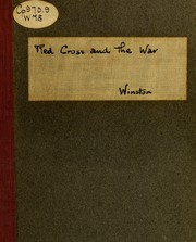Cover of: The Red Cross and the war | Robert W. Winston