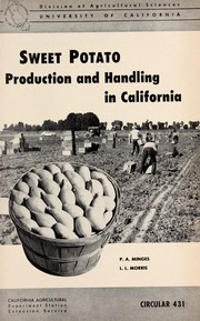 Cover of: Sweet potato production and handling in California