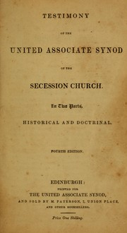 Cover of: Testimony of the United Associate Synod of the Secession Church