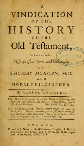 A vindication of the history of the Old Testament by Chandler, Samuel
