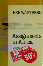 Cover of: Assignments in Africa: reflections, descriptions, guesses