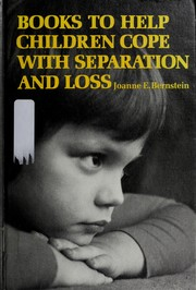 Cover of: Books to help children cope with separation and loss | Joanne E. Bernstein