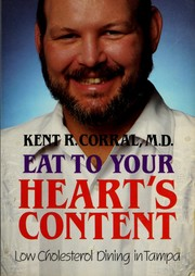 Cover of: Eat to your heart's content